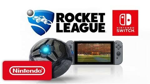 Rocket League® - Nintendo Switch Trailer - Nintendo E3 2017